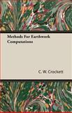 Methods for Earthwork Computations, C. W. Crockett, 1408627914
