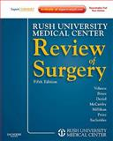 Rush University Medical Center Review of Surgery : Expert Consult - Online and Print, Velasco, Jose M., 1437717918