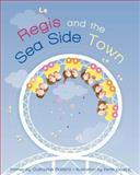 Regis and the Seaside Town, Guillaume Raillard, 1469947919