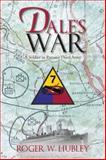 Dale's War, Roger W. Hubley, 1490707913