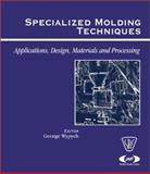 Specialized Molding Techniques, Heim, Hans-Peter, 188420791X