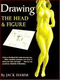 Drawing the Head and Figure, Jack Hamm, 0399507914