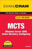 MCTS 70-640 Exam Cram : Windows Server 2008 Active Directory, Configuring, Poulton, Donald, 0789737914
