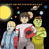 Clive and the Great Space Race, Joey Wardell, 099114791X