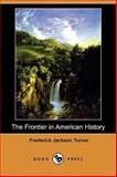 The Frontier in American History 9781406567915