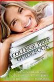 College Prep Guidebook, Charles A. Lewis, 1484097912