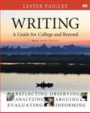 Writing : A Guide for College and Beyond, Brief Edition, with MyWritingLab -- Access Card Package, Faigley, Lester, 0133937917