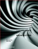 The Organic Approach to Architecture, Gans, Deborah and Kuz, Zehra, 0470847913