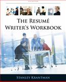 Resume Writer's Workbook : Marketing Yourself Throughout the Job Search Process, Krantman, Stanley, 0538497912