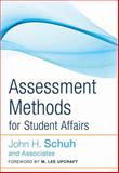 Assessment Methods for Student Affairs, Schuh, John H. and Porter, Stephen R., 0787987913