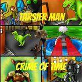 Tarsier Man: Crime of Time, Pat Hatt, 1492767913
