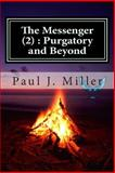The Messenger (2) : Purgatory and Beyond, Paul Miller, 1500297917