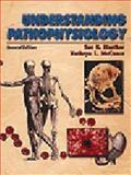 Understanding Pathophysiology, Sue E. Huether, Kathryn L. McCance, 0323007910