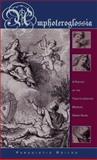 Amphoteroglossia : A Poetics of the Twelfth-Century Medieval Greek Novel, Roilos, Panagiotis, 0674017919