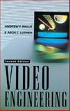 Video Engineering, Inglis, Andrew F. and Luther, Arch C., 0070317917