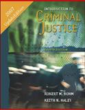 Introduction to Criminal Justice, Bohm, Robert M. and Haley, Keith N., 0073527912