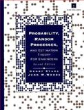 Probability, Random Processes, and Estimation Theory for Engineers, Stark, Henry and Woods, John W., 0137287917