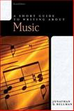 A Short Guide to Writing about Music 2nd Edition