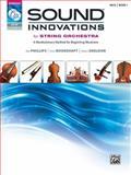 Sound Innovations for String Orchestra, Bk 1, Bob Phillips, Peter Boonshaft, Robert Sheldon, 0739067915