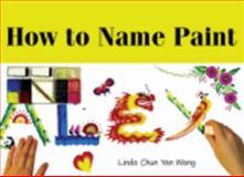 How to Name Paint, Linda Chun Yan NPA Party Productions, 0979197910