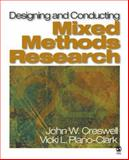 Designing and Conducting Mixed Methods Research, Creswell, John W. and Plano Clark, Vicki L., 1412927919