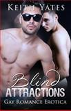 Blind Attractions, Keith Yates, 1627617914