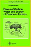 Fluxes of Carbon, Water and Energy of European Forests, , 3540437916