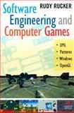 Software Engineering and Computer Games, Rucker, Rudolf V. B. and Rucker, Rudy, 0201767910