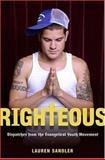 Righteous, Lauren Sandler, 0670037915