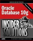 Oracle Database 10g Insider Solutions, Kumar, Arun and Kanagaraj, John, 0672327910