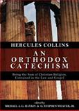 An Orthodox Catechism, Hercules Collins, 0980217911
