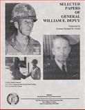 Selected Papers of General William E. Depuy, Richard M. Swain, 1492287911