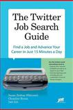The Twitter Job Search Guide, Susan B. Whitcomb and Chandlee Bryan, 1593577915