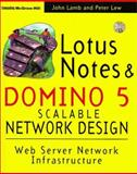 Lotus Notes and Domino 5 Scalable Network Design, Lamb, John P., 007913792X