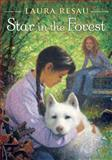 Star in the Forest, Laura Resau, 0385737920