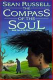 The Compass of the Soul, Sean Russell, 0886777925