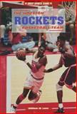 The Houston Rockets Basketball Team, William W. Lace, 0894907921