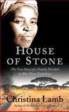 House of Stone, Christina Lamb, 1556527926
