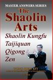The Shaolin Arts, Kiew Kit Wong, 9834087926