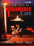 Essentials of Paramedic Care, Bledsoe, Bryan and Porter, Robert, 0130987921