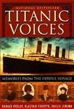 Titanic Voices, Donald Hyslop and Sheila Jemima, 0312217927