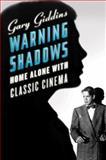 Warning Shadows, Gary Giddins, 0393337928