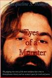 Eyes of a Monster, Jacqueline S. Homan, 0981567924