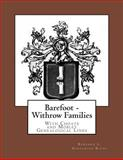 Barefoot - Withrow Families, Barbara L. Rivas, 1494837927