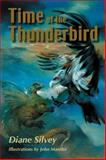 Time of the Thunderbird, Diane Silvey, 1550027921