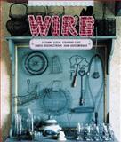 Wire, Suzanne Slesin and Daniel Rozensztroch, 1558597921