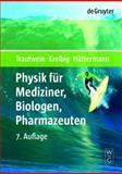 Physik für Mediziner, Biologen, Pharmazeuten, Trautwein, Alfred and Trautwein, Alfred X., 3110197928