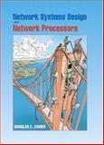 Network Systems Design Using Network Processors, Comer, Douglas E., 0131417924