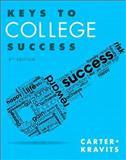 Keys to College Success Plus NEW MyStudentSuccessLab Update -- Access Card Package, Carter, Carol J. and Kravits, Sarah Lyman, 0133947920