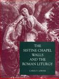 The Sistine Chapel Walls and the Roman Liturgy, Lewine, Carol F., 0271007923